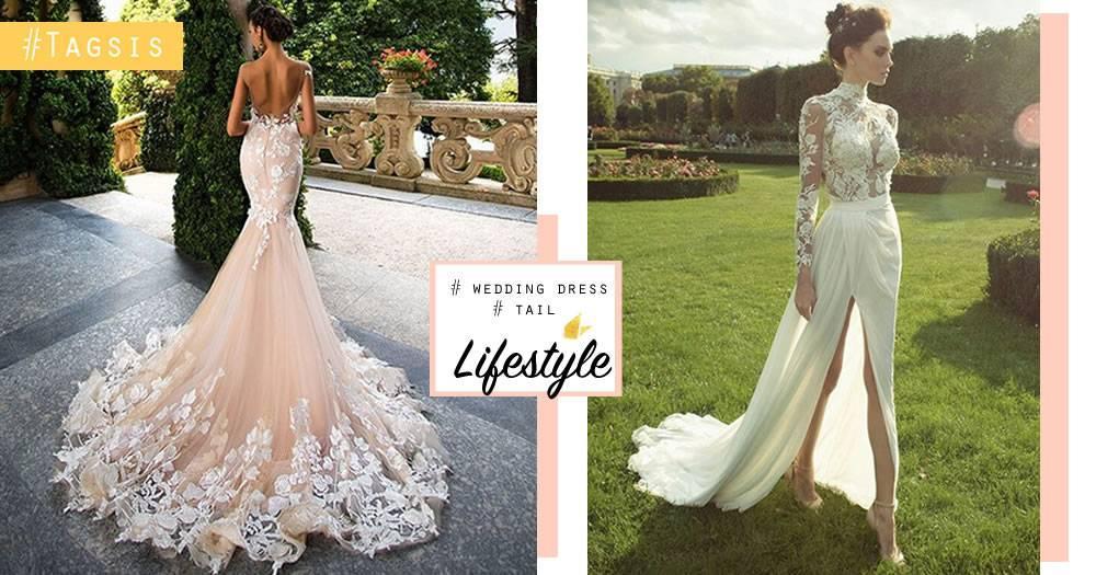 結婚一定要穿一次仙氣拖尾婚紗!氣質與霸氣都外漏,仙女下凡就是穿這樣吧~